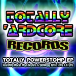 Totally Powerstomp EP