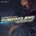 CLUBBASSE feat MC G - Pumpingland (Front Cover)