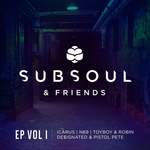 SubSoul & Friends Vol 1 EP