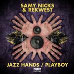 Jazz Hands/Playboy