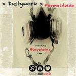 DUSTYWORK - Formaldeide (Front Cover)