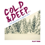 Cold & Deep Part 5 (Deep House For The Winter Days)