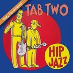 Hip Jazz Tasty (remastered)