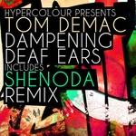 Dampening Deaf Ears EP