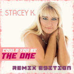 STACEY K - Could You Be The One (remix edition) (Front Cover)