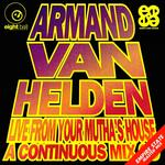 Armand Van Helden Live From Your Mutha's House