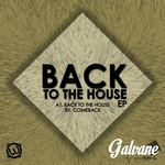 Back To The House EP