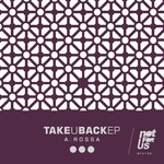 Take U Back EP