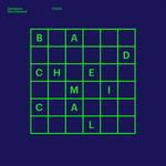 Bad Chemical EP