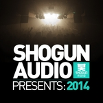 Shogun Audio presents: 2014 (unmixed tracks)