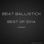 Beat Ballistick: Best Of 2014