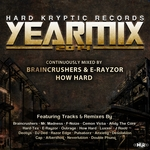 Hard Kryptic Records Yearmix 2014 Continuously Mixed By Braincrushers E Rayzor & How Hard