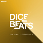 DICE BEATS: From Detroit To Chicago Vol 4