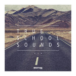 True School Sounds Vol 1