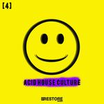 Acid House Culture Vol 4