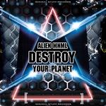 Destroy Your Planet