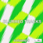 Blurred Tracks Vol 8