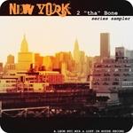 New York 2 Tha Bone (series sampler)