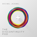 The Discontinuity Pod