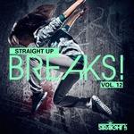 Straight Up Breaks Vol 12