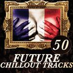 50 Future Chillout Tracks