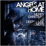 Angels At Home (Merry Christmas For Deep House Lovers)