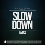 Slow Down EP