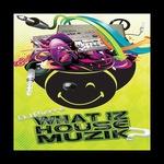 What Iz House Muzik (remix)