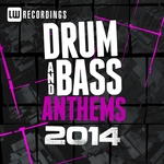 2014 Drum & Bass Anthems