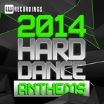 2014 Hard Dance Anthems