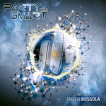 Party Smart Vol 2 (compiled by Javier Bussola)