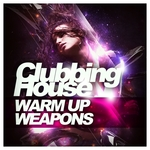 Clubbing House Warm Up Weapons