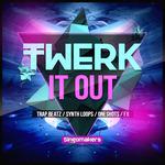 Twerk It Out (Sample Pack WAV/APPLE/LIVE/REASON)