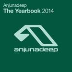 Anjunadeep The Yearbook 2014