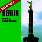 Best Of Berlin Minimal Underground Vol 4