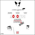 Gangster/Conspiracy (remixes)