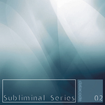Subliminal Series 02