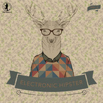 Electronic Hipster Vol 2