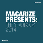 Macarize Presents The Yearbook 2014
