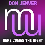 Don Jenver Here Comes The Night