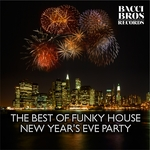The Best Of Funky House New Year's Eve Party