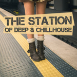 The Station Of Deep & Chillhouse