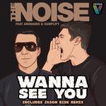 Wanna See You (remixes)