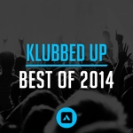Klubbed Up Best Of 2014