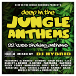 Deep In The Jungle Anthems