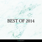 Subjekt Recordings: Best Of 2014