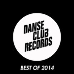 Danse Club Records Best Of 2014