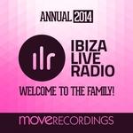 Ibiza Live Radio Annual 2014