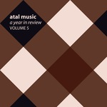 VARIOUS - Atal Music A Year In Review Volume 5 (Front Cover)