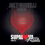 Supalova & Friends (Joe T Vannelli Presents Supalova & Friends)